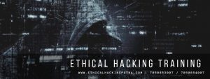 ETHICAL HACKING TRAINING IN PATNA